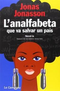 L'analfabeta que va salvar un país