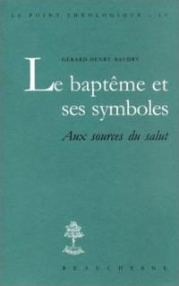 Le baptême et ses symboles
