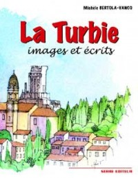 La Turbie : Images et Ecrits