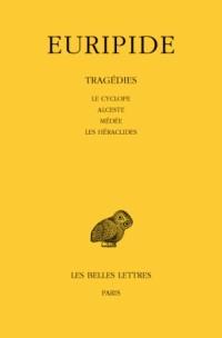 Tragédies, tome 1, 8e tirage. Le cyclope - Alceste - Médée - Les Héraclides