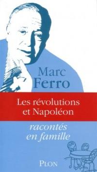 Les révolutions et Napoléon