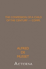 The Confession of a Child of the Century — Compl