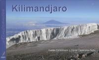 Kilimandjaro : Toit de l'Afrique, Edition bilingue français-anglais
