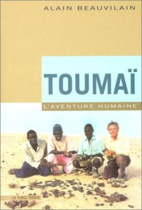 Toumaï, l'aventure humaine