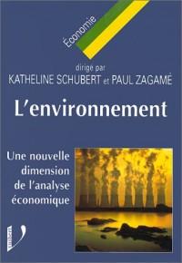 L'ENVIRONNEMENT. Une nouvelle dimension de l'analyse économique