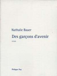 Des garçons d'avenir - <Prix des écrivains croyants 2012