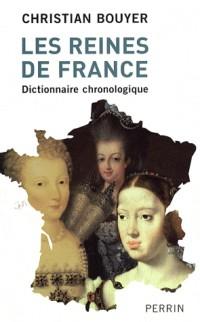 Les reines de France : Dictionnaire chronologique