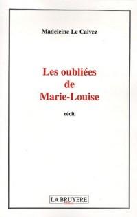 Les oubliées de Marie-Louise