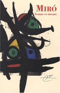 Joan Miro : Femme et oiseaux