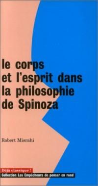 Le corps et l'esprit dans la philosophie de spinoza