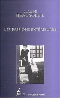 Les passions extérieures