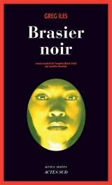 Natchez Burning, Tome 1 : Brasier noir