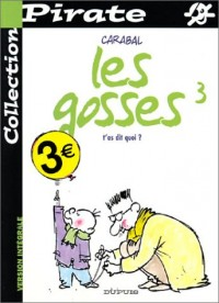 BD Pirate : Les Gosses, tome 3 : T'as dit quoi ?