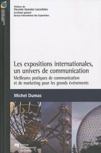 Les expositions internationales, un univers de communication : Meilleures pratiques de communication et de marketing pour les grands événements