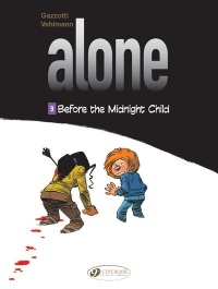 Alone - volume 9 Before the midnight child (9)