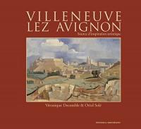 Villeneuve-lez-Avignon : Source d'inspiration artistique
