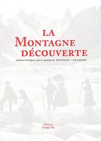 La montagne découverte