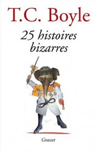 25 histoires bizarres