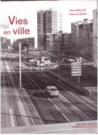 Vies d'ici en Ville Mémoires vives des habitants d'Hérouville-Saint-Clair