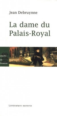 La dame du Palais-Royal