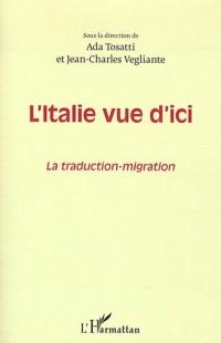 Italie Vue d'Ici la Traduction Migration