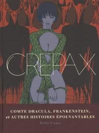 Guido Crepax - Dracula, Frankenstein et autres histoires d'horreur