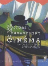 La culture de l'engagement au cinéma