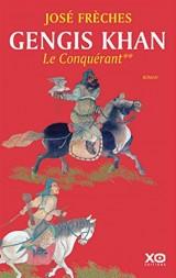 Gengis Khan Tome 2 : le conquérant
