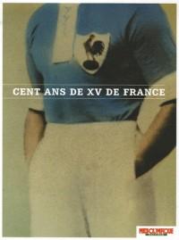 Cent Ans de XV de France Ne