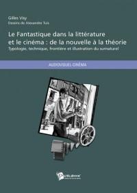 Le Fantastique dans la littérature et le cinéma : de la nouvelle à la théorie
