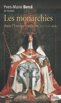 Monarchies dans l'Europe moderne XVIe-XVIIIe siècles