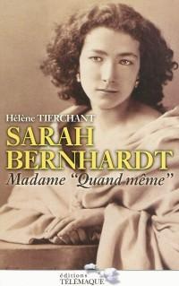 Sarah Bernhardt : Madame