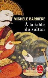 A la table du Sultan [Poche]