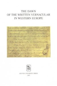 Dawn of the Written Vernacular in Western Europe