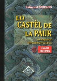 Lo Castèl de la páur (las enquèstas del comissari Casal -II)