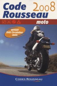 Code rousseau 2008 Moto : Avec un DVD (1DVD)
