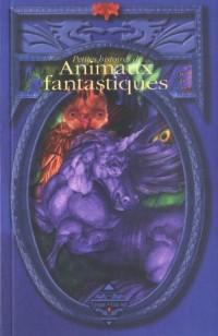 Petites histoires d'animaux fantastiques