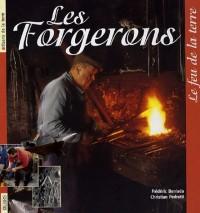Les forgerons : Le feu de la terre