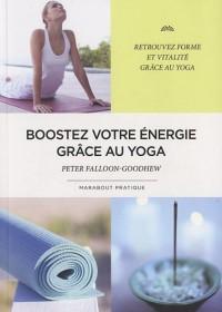 Boostez votre énergie grâce au yoga