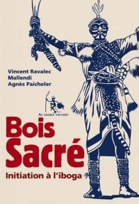Bois Sacré