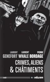 Crimes, aliens & châtiments [Poche]
