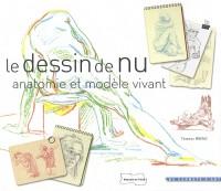 Le dessin de nu : Anatomie et modèle vivant