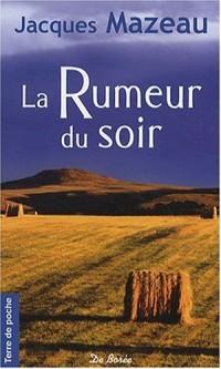 Rumeur du Soir (la)