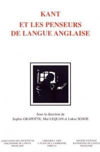 Kant et les penseurs de langue anglaise : Mélanges en l'honneur de Jean Ferrari