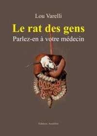 Le rat des gens - parlez-en à votre médecin