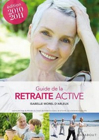 Le guide de la retraite active 2010-2011