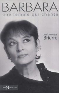 Barbara : Une femme qui chante