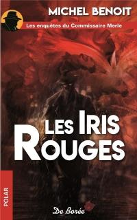 Les iris rouges