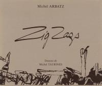 Zigzags. textes et chansons