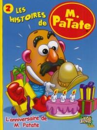 Les histoires de M. Patate, Tome 2 : L'anniversaire de M. Patate